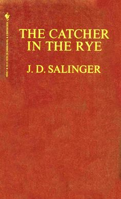 The Catcher in the Rye -- I've read this at least 10 times