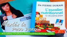 La Nueva Dieta Dukan:  como mantener el peso perdido  #DukanFacil
