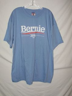 Bernie Sanders For President 2016 Mens Size 2X Light Blue Cotton T-Shirt New A29 #UNIONMADE #GraphicTee