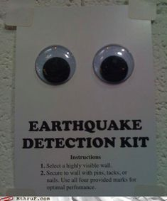 Everybody down, the googly eyes are shaking!