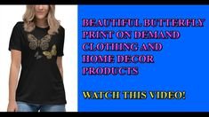 Must see butterfly designs for women's clothing. These and many other types of art is available with print on demand clothing and home decor products. Visit below link for more info. Butterfly Art, Butterfly Design, Outfits For Teens, Cute Outfits, T Shirts For Women, Clothes For Women, Types Of Art, Home Renovation, Online Printing