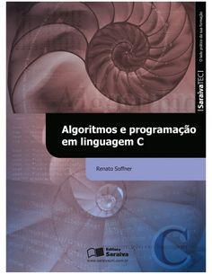 ALGORITMOS E PROGRAMAÇÃO EM LINGUAGEM C  www.saraivauni.com.br