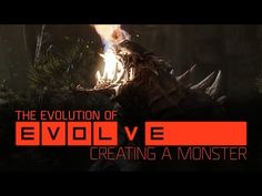 The Evolution Of Evolve: Creating A Monster | AntDaGamer.Com
