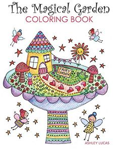 The Magical Garden Coloring Book by Ashley Lucas http://www.amazon.com/dp/1631867075/ref=cm_sw_r_pi_dp_b-sLwb0RPFZ1T