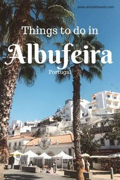 Planning a trip to Portugal? Not too sure what to see and where to go? You should definitely visit Albufeira and the entire Algarve coast! Read this and see why this city in southern Portugal completely stole my heart! Portugal Vacation, Places In Portugal, Portugal Travel Guide, Spain And Portugal, Portugal Trip, Faro Portugal, Best Countries In Europe, Albufeira Portugal, Day Trips From Lisbon