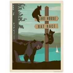 Lake House Signs, Cabin Signs, Bear Signs, Rat Race, Edge Stitch, Vintage Advertisements, Decoration, Vintage Posters, Vinyl Decals
