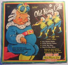 Buy Jack Arthur And The Song Spinners - Old King Cole - Peter Pan Records - Maxi - includes Old King Cole, Hey Diddle , Little Tommy Tucker, Rock -A-Bye Baby, Little Boy Blue Hey Diddle Diddle, Rock A Bye Baby, Old King, Little Boy Blue, King Cole, Lp Cover, Phonograph, Peter Pan, Label