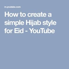 How to create a simple Hijab style for Eid - YouTube