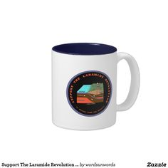 """Support The Laramide Revolution (Geological Humor) #supportthelaramide #revolution #geological #geology #earthscience #rockies #mountains #platetectonics #geek #humor #funny #logo #geologist #wordsandunwords Here's a mug for any geologist with the following sentiment: """"Support The Laramide Revolution It Helped Formed The Rockies""""."""