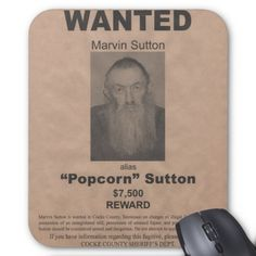 Moonshiner Rapid Heat Dissipation Marvin Popcorn Sutton Wanted Poster Moonshine