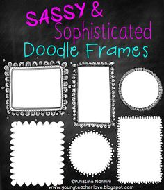 Doodle frames/borders to make your printables CUTE!!!!!