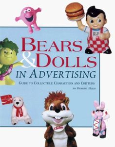 Dolls And Bears: Bears And Dolls In Advertising: Guide To Collectible Characters And Critters -> BUY IT NOW ONLY: $9.33 on eBay!