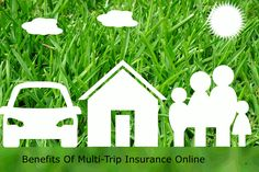 Benefits Of Buying A Quality Multi Trip Insurance Online
