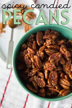Spicy Candied Pecans - Total Noms www.totalnoms.com