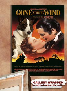 """Welsh Corgi Cardigan Vintage Movie Style Poster Canvas Print """"Gone with the Wind""""  NEW COLLECTION by Nobility Dogs $45.90"""
