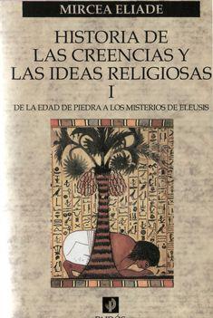 Eliade, mircea historia de las creencias religiosas 01