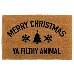 the Merry Christmas ya filthy animal doormat - affiliate