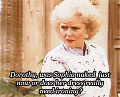 """22 """"The Golden Girls"""" One-Liners That'll Make You Laugh Every Damn Time"""