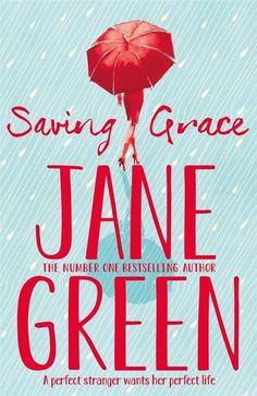 Saving Grace, by Jane Green