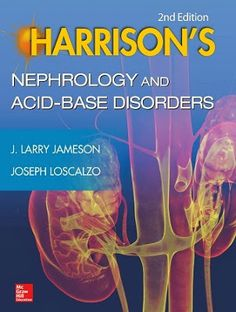 Harrisons Nephrology and Acid-Base Disorders, Edition [PDF] J. Larry Jameson 10 MB PDF I'd like to thank you for clicking like and buttons. Your actions are so meaningful to me, and by this way you let others know the book is good. Medicine Book, Internal Medicine, Medical Textbooks, Acid Base, Critical Care, Medical Science, Free Books, Disorders, Ebooks
