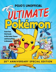 Pojos Unofficial Ultimate Pokemon: From Your First Cards to the Latest Games and Everything In Between by Triumph Books 1629373427 9781629373423 First Pokemon, Pokemon Fan, Pokemon Guide, Kalos Region, Hobbies For Kids, Halloween Books, Latest Games, Christmas Books, Guide Book