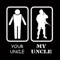 Your Uncle My Uncle Military Army Marine Uncle Niece Nephew Gift Customize to All Sizes and Colors - TShirt , Vneck, Tank Top by JeylaFashions on Etsy https://www.etsy.com/listing/208864867/your-uncle-my-uncle-military-army-marine