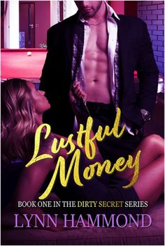"Read ""Lustful Money Dirty Secret, by Lynn Hammond available from Rakuten Kobo. Tawney McDaniel, a filthy rich billionaire, owns the most popular spandex line in America. She's like a goddess among wo. Money Book, Filthy Rich, Divorce, Best Friends, This Book, Husband, Popular, Model, Billionaire"
