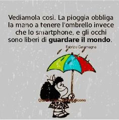 E se si tenesse lo Smart phone con l'altra? Rain Days, Singing In The Rain, Jokes Quotes, Funny Facts, Peace And Love, Einstein, Life Is Good, Quotations, Told You So