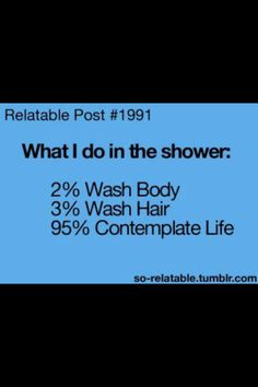 What I do in the shower