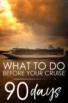 What to do Before Your Cruise: 90 Day Checklist  What to do before your cruise? Check out our tips and review our 90-day pre-cruise checklist to get ready for your next cruise voyage! #cruise #vacation #trip #cruising #voyage