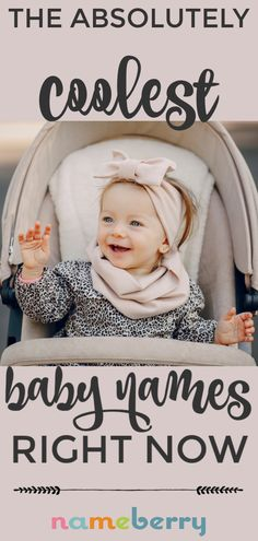 There are thousands of cool names right now, but which do the experts say are the very coolest? Here 28 top picks. Modern Baby Girl Names, Cool Baby Girl Names, Modern Names, Unique Baby Names, Cool Names, Cool Baby Stuff, Kid Stuff, Boy Puppy Names, Classic Names