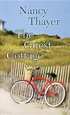 The Guest Cottage by Nancy Thayer http://www.amazon.com/dp/1628996056/ref=cm_sw_r_pi_dp_fa2Cvb0ABPEDA