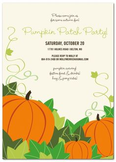 Pumpkin Patch Party Invitation  http://www.papersnaps.com/party/party-invitations/seasonal-party-invitations/pumpkin-patch-party-invitation.html