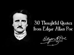 30 Thoughtful Quotes from Edgar Allan Poe - MagicalQuote