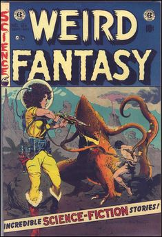 Weird Fantasy #21, September 1953. Cover art by Frank Frazetta and Al Williamson.