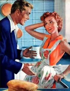 A little married kitchen conversation? Don't think they are on the same page...illustration by Robert G Harris for The Saturday Evening Post, Sep 1954.
