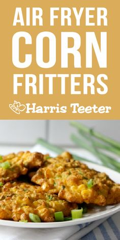 Brunch or Dinner? Serve these Air Fried Corn Fritters at with bacon and an egg at brunch or at dinner alongside grilled chicken and a salad. Air Fryer Oven Recipes, Air Fry Recipes, Air Fryer Dinner Recipes, Veggie Recipes, Whole Food Recipes, Vegetarian Recipes, Cooking Recipes, Free Recipes, Clam Fritters Recipe