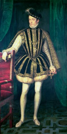 """King Charles IX of France"" 1563 16th century A full skirted and embroidered jerkin over a cream colored doublet, padded trunk hose."