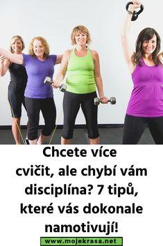 Chcete více cvičit, ale chybí vám disciplína? 7 tipů, které vás dokonale namotivují! Victoria Secret, Ga In, Zumba, Gym, Yoga Fitness, Pilates, Detox, Workout, Training