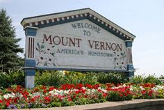 Welcome to Mount Vernon sign Mount Vernon Nazarene University, Gambier Ohio, Knox County Ohio, Study Site, Places Of Interest, Activities To Do, Stuff To Do, America, Reunions