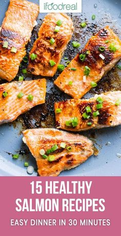 15 Best Easy and Healthy Salmon Recipes in 30 minutes or less that you should be making for dinner Baked fried or grilled clean eating recipes Stop wondering what to do with salmon healthy cleaneating glutenfree salmon recipe lowcarb dinner k Clean Eating Salmon, Clean Eating Recipes, Healthy Eating, Clean Foods, Eating Clean, Healthy Food, Pastas Recipes, Seafood Recipes, Diet Recipes