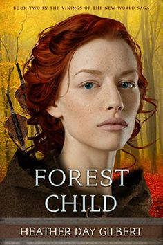 Forest Child (Vikings of the New World Saga Book 2) by He... https://www.amazon.com/dp/B01M3NTUW9/ref=cm_sw_r_pi_dp_x_9As.xbHFC6EGB