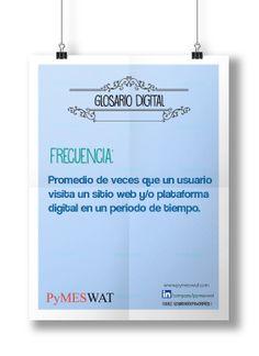#GlosarioDigital Frecuencia: Promedio de veces que un usuario visita un sitio web y/o plataforma digital en un periodo de tiempo. (Fuente: glosariodigitalmx.wordpress) #Internet #Frecuencia #Publicidad