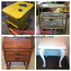 Upcoming Refurbishing and Painted Furniture Projects from The Salvaged Boutique