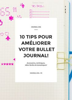 Bullet Journal Tips: Découvrez 10 manières d'améliorer son Bullet Journal