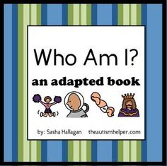 This adapted book is great to work on the 'who' question. This book works on the essential skills of making inferences, vocabulary, and question answering. Each page follows a similar routine and is interactive. by theautismhelper.com