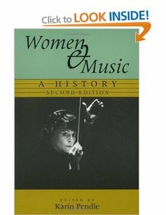 "Features  women composers, performers, and patrons, even more musical contexts, and an expanded view of women in music outside Europe and North America. A popular university textbook, ""Women & Music"" is enlightening for scholars, a good source of programming ideas for performers, and a pleasure for other music lovers."
