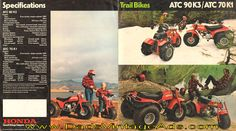 ATC70-K1 - With its three big flotation-type tires, the little ATC 70 K1 is for youngsters who like to travel. A tough four-stroke, single-speed transmission and automatic clutch promises mile upon mile of practically effortless riding...   ATC90-K3 - Whether you're down on the farm or up in th Vintage Honda Motorcycles, 3rd Wheel, Down On The Farm, Atc, Third, Monster Trucks, Wheels, Posters, Classic
