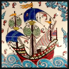 copy of an antique Ottoman Galleon Turkish Tiles, Turkish Art, Ceramic Tile Art, Mosaic Tiles, Madhubani Art, Antique Tiles, Nautical Art, Pen Art, Whimsical Art