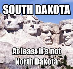 north dakota memes | 10 South Dakota Stereotypes That Are Completely Accurate